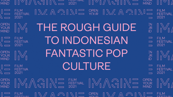 The Rough Guide to Indonesian Pop Culture